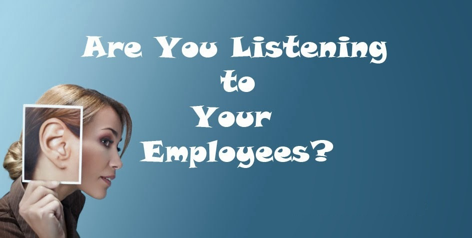 Are you listening to your employees